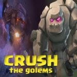 Crush The Golems