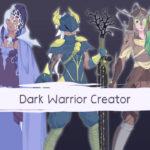 Dark Warrior Creator