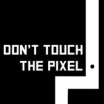 Dont Touch the Pixel