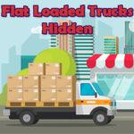 Flat Loaded Trucks Hidden