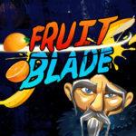 Fruit Blade