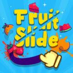 Fruit Slide Reps