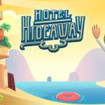 Hotel Hideaway