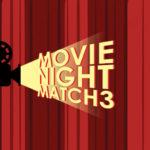Movie Night Match 3