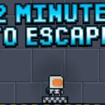 2 Minutes to Escape