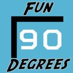 Fun 90 Degrees