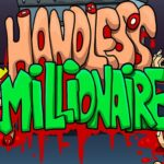 Handless Millionaire HD