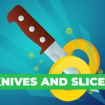 Knives And Slices