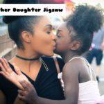 Mother Daughter Jigsaw