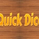 Quicks Dice