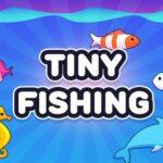 Tiny Fishing Master