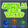 Deadly Race Droid